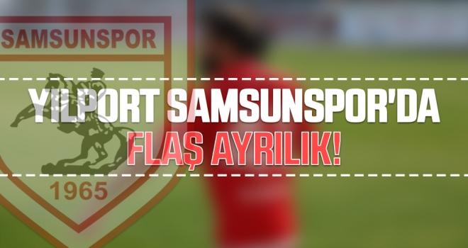 Yılport Samsunspor'da Flaş Ayrılık!