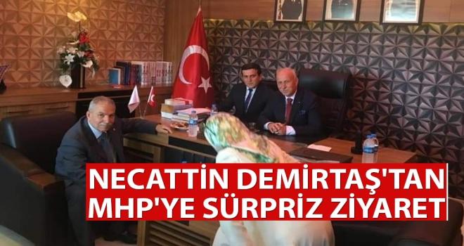 Necattin Demirtaş'tan MHP'ye Sürpriz ziyaret