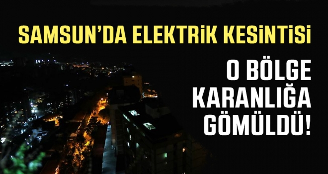 Samsun'da Elektrik Kesintisi..!
