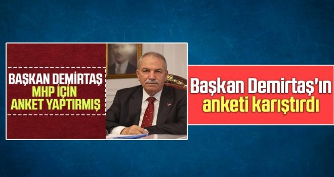 Başkan Demirtaş'ın Anketi Karıştırdı