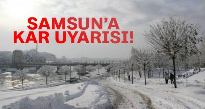 Samsun için kar uyarısı..!