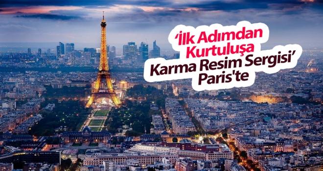 'İlk Adımdan Kurtuluşa Karma Resim Sergisi' Paris'te Açıldı