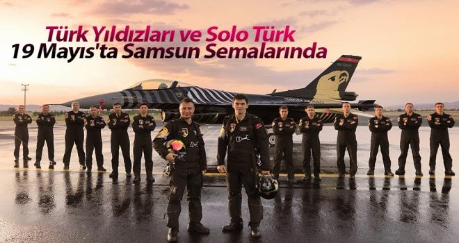 Türk Yıldızları ve Solo Türk 19 Mayıs'ta Samsun Semalarında