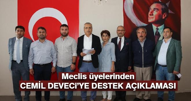 Meclis Üyeleri Cemil Deveci'ye sahip çıktılar..!