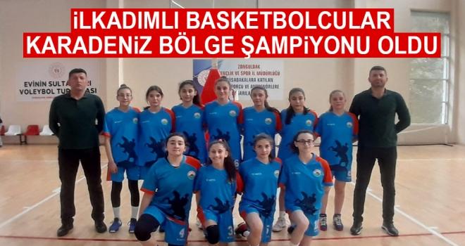 İlkadımlı Basketbolcular Karadeniz Bölge Şampiyonu Oldu