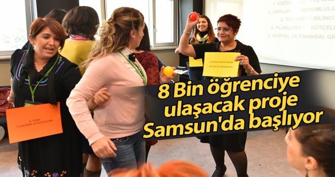 8 Bin öğrenciye ulaşacak proje Samsun'da başlıyor