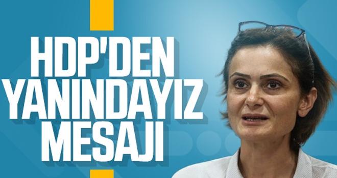 HDP'den Canan Kaftancıoğlu'na Destek Mesajı
