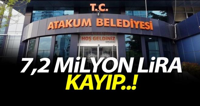 Atakum Belediyesi'nde Skandal..! 7,2 Milyon Lira kayıp..!