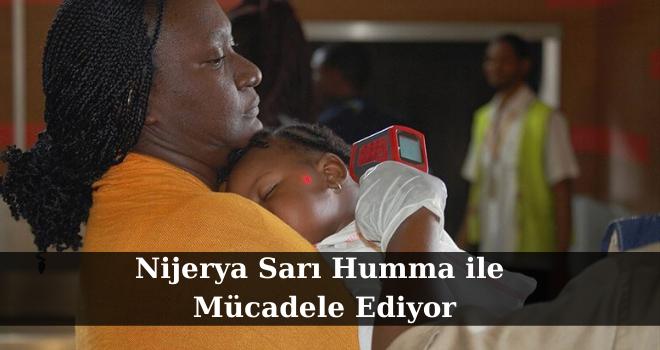 Nijerya Sarı Humma ile Mücadele Ediyor