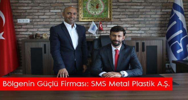 Bölgenin Güçlü Firması: SMS Metal Plastik A.Ş.
