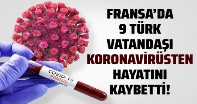 Fransa'da koronavirüsten 9 Türk vatandaşı hayatını kaybetti