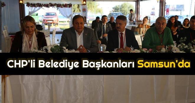 CHP'li Belediye Başkanları Samsun'da