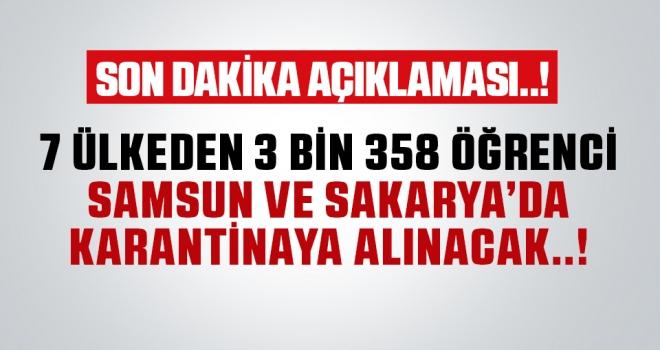 7 ülkeden getirilen öğrenciler Samsun ve Sakarya'da karantinaya alınacak..!