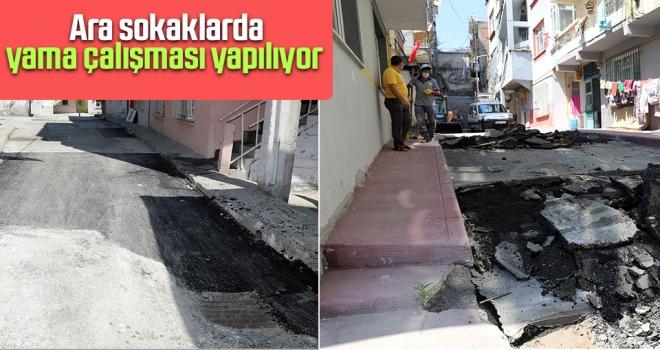 Ara Sokaklarda Yama Çalışması Yapılıyor