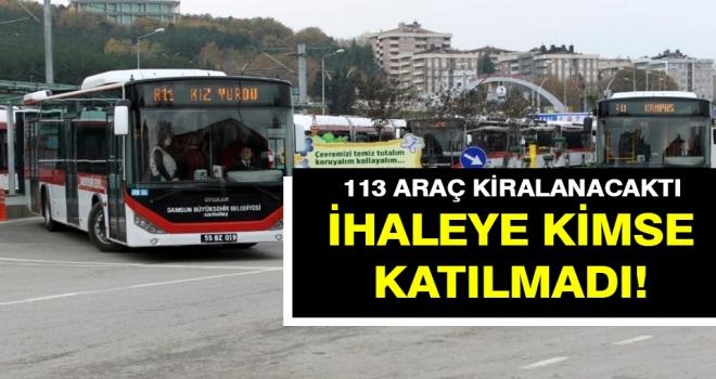 Samsun Büyükşehir Belediyesi'nin araç ihalesine katılım olmadı..!