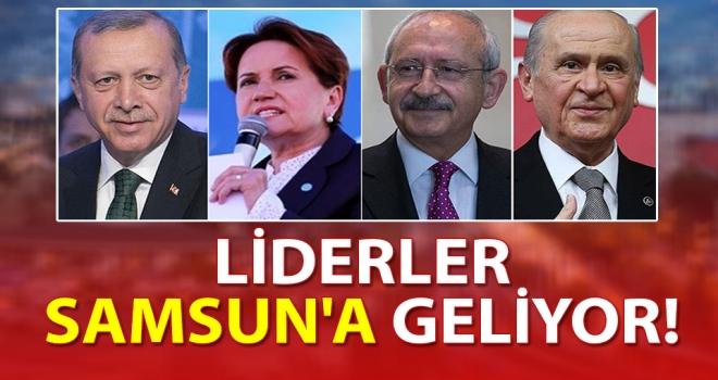 Liderler Samsun'a Geliyor