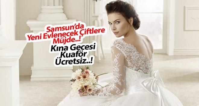 Samsun'da Gelinlik alana, Kına organizasyonu ve kuaför ücretsiz..!