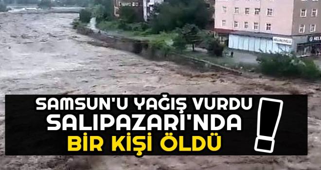 Samsun'u Yağış Vurdu Salıpazarı'nda Bir Kişi Öldü