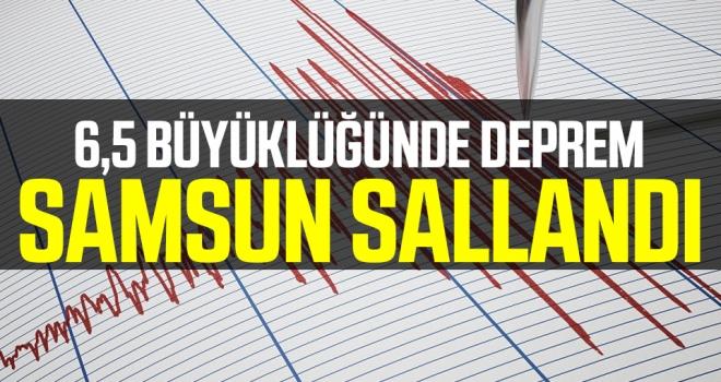6,5 Büyüklüğünde Deprem Samsun'dan hissedildi!