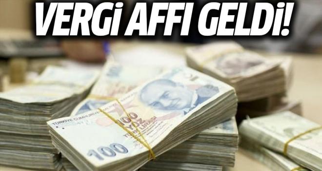 Vergi Affı Geldi..!