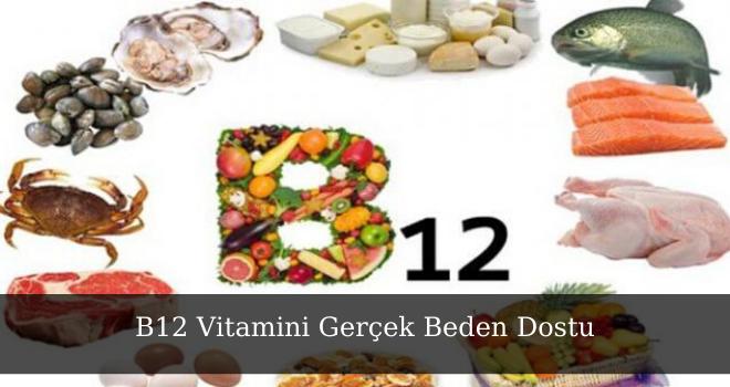 B12 Vitamini Gerçek Beden Dostu