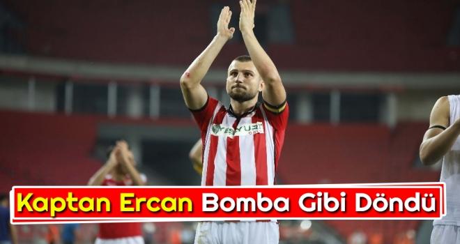 Kaptan Ercan bomba gibi döndü...