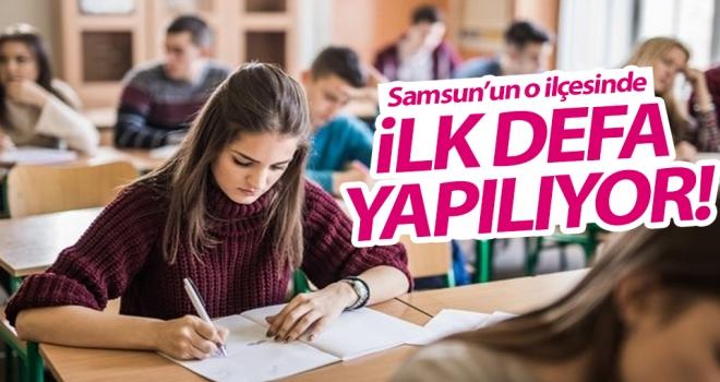 Samsun'un o ilçesinde ilk kez üniversite sınavı yapılacak