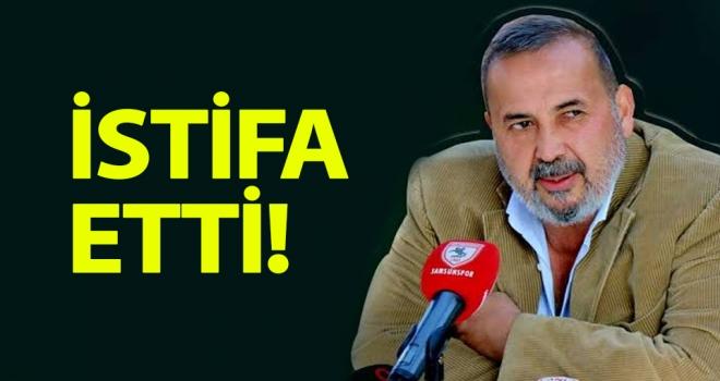 İsmail Uyanık Samsunspor'dan istifa etti..!