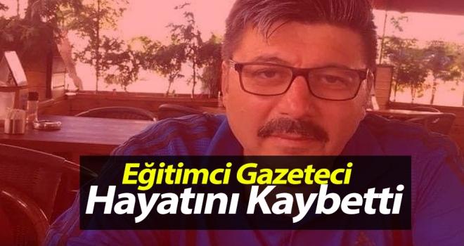 Eğitimci - Gazeteci Bülent Kesgin Hayatını Kaybetti