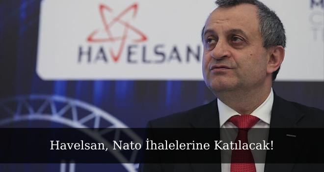 Havelsan, Nato İhalelerine Katılacak!