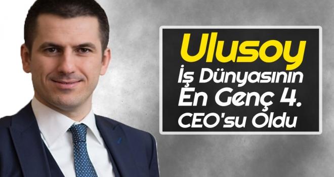 Ulusoy, İş Dünyasının 'En Genç 4. CEO'su Oldu