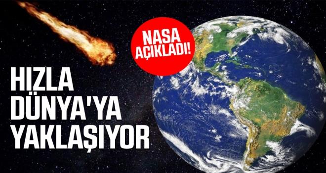 NASA: Tehlikeli asteroit hızla Dünya'ya yaklaşıyor