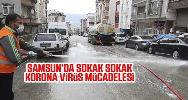 Samsun'da sokak sokak koronavirüs mücadelesi..!