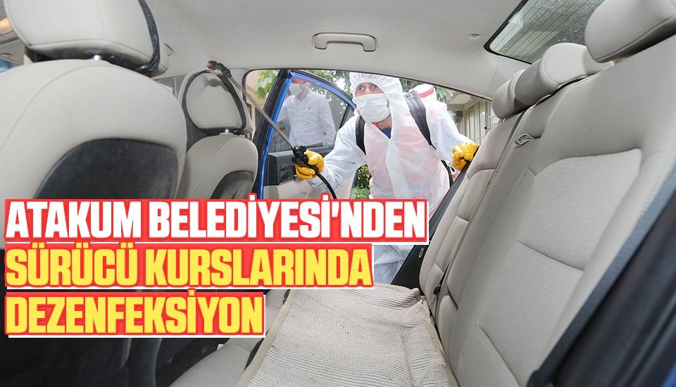 Atakum Belediyesi'nden Sürücü Kurslarında Dezenfeksiyon