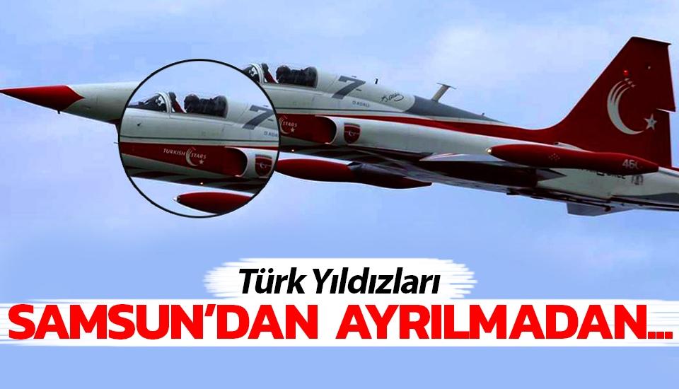 Türk Yıldızları, Samsun'dan ayrılmadan...