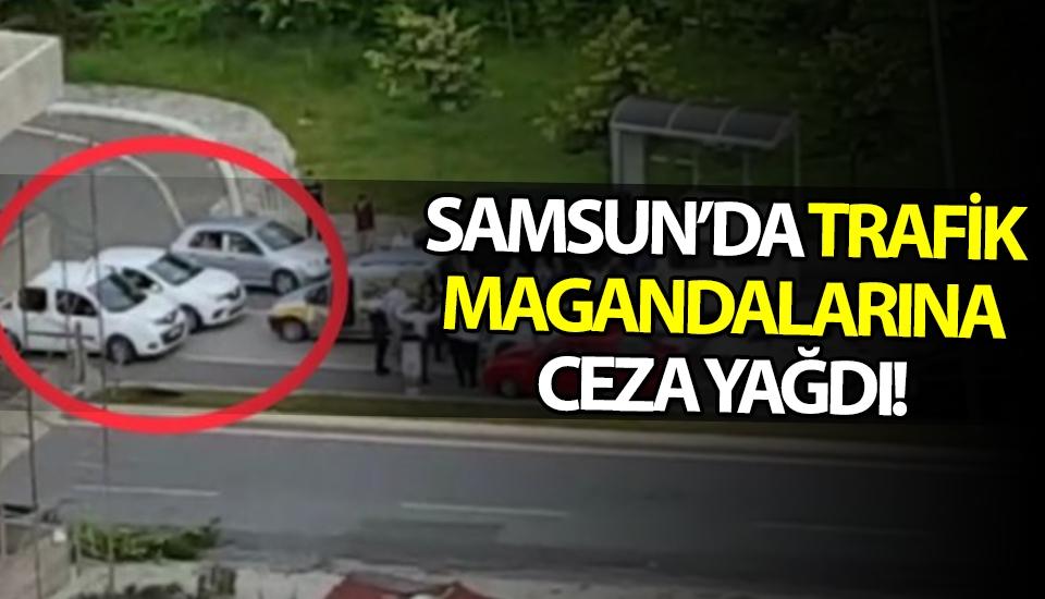 Samsun'da Trafik Magandalarına Ceza Yağdı