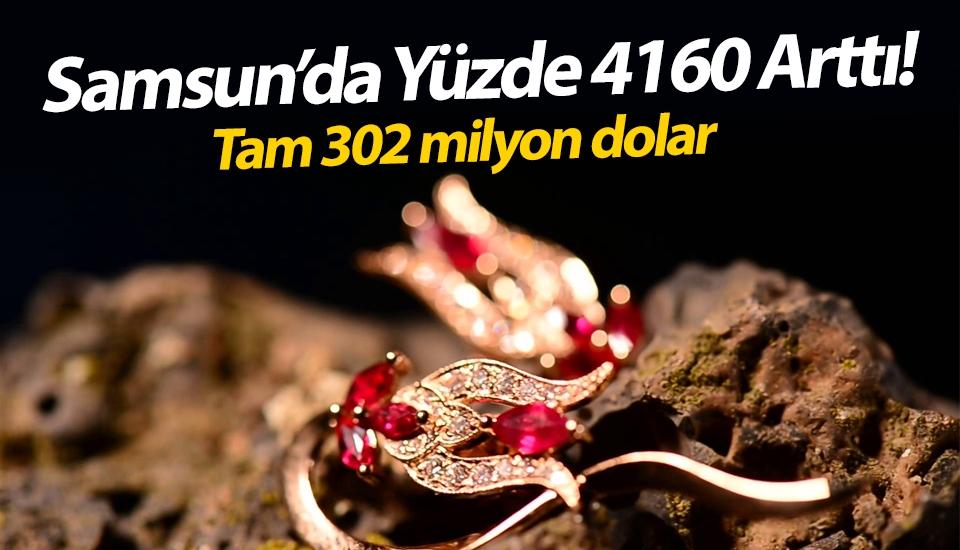 Samsun'da mücevher ihracatı yüzde 4160 arttı