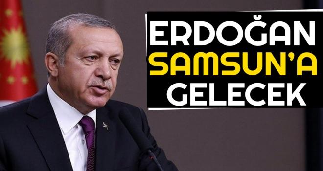 Erdoğan Samsun'a Gelecek