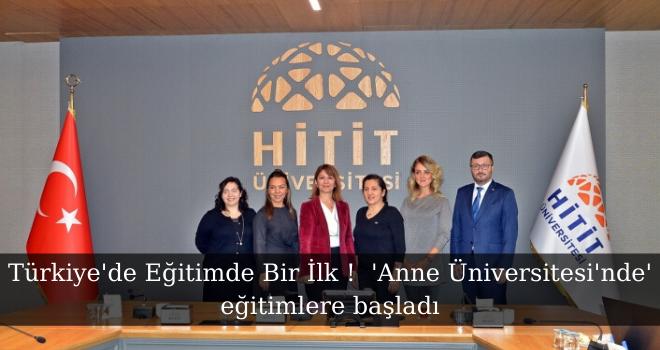 Türkiye'de Eğitimde Bir İlk !  'Anne Üniversitesi'nde' eğitimlere başladı