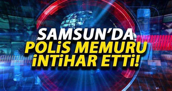Samsun'da Polis Memuru İntihar Etti..!
