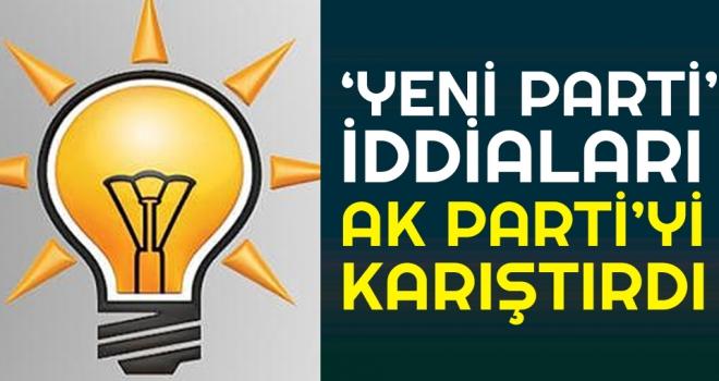 'Yeni Parti' iddiaları AK Parti'yi Karıştırdı