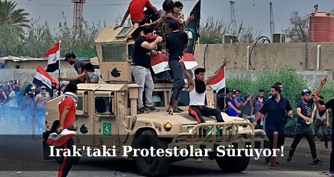 Irak'taki Protestolar Sürüyor!